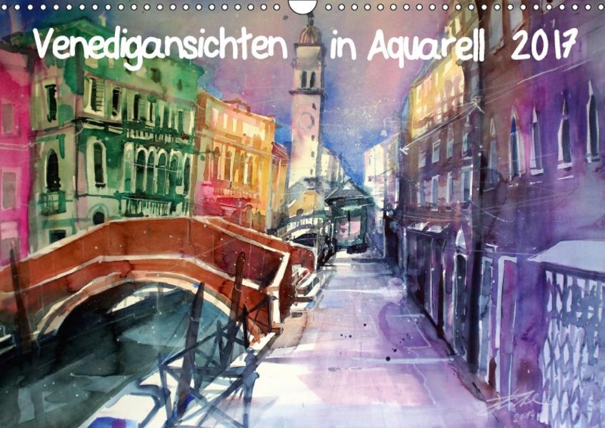 Venedigansichten in AquarellAT-Version  (Wandkalender 2017 DIN A3 quer) - Coverbild