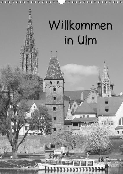 Willkommen in Ulm (Wandkalender 2017 DIN A3 hoch) - Coverbild