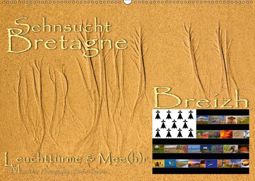 Sehnsucht Bretagne - Breizh (Wandkalender 2017 DIN A2 quer) - Coverbild