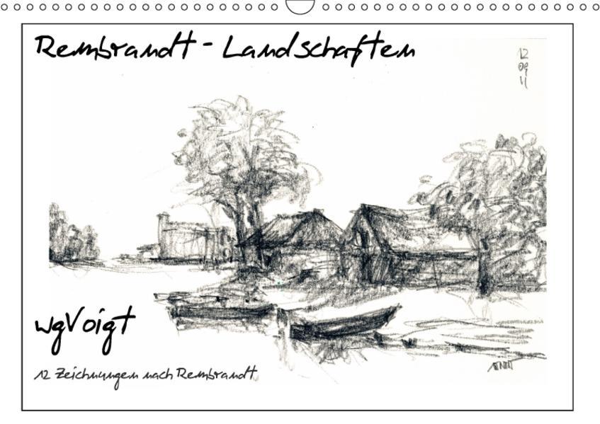 Rembrandt Landschaften wgVoigt (Wandkalender 2017 DIN A3 quer) - Coverbild