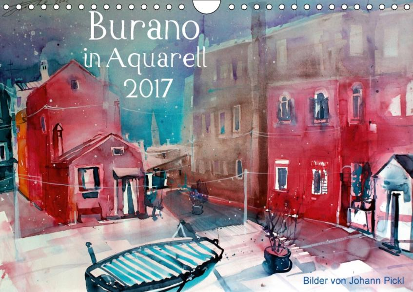 Burano in Aquarell 2017 (Wandkalender 2017 DIN A4 quer) - Coverbild