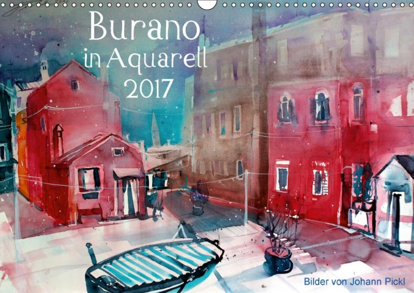Burano in Aquarell 2017 (Wandkalender 2017 DIN A3 quer) - Coverbild