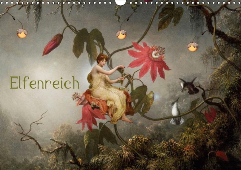 Elfenreich (Wandkalender 2017 DIN A3 quer) - Coverbild