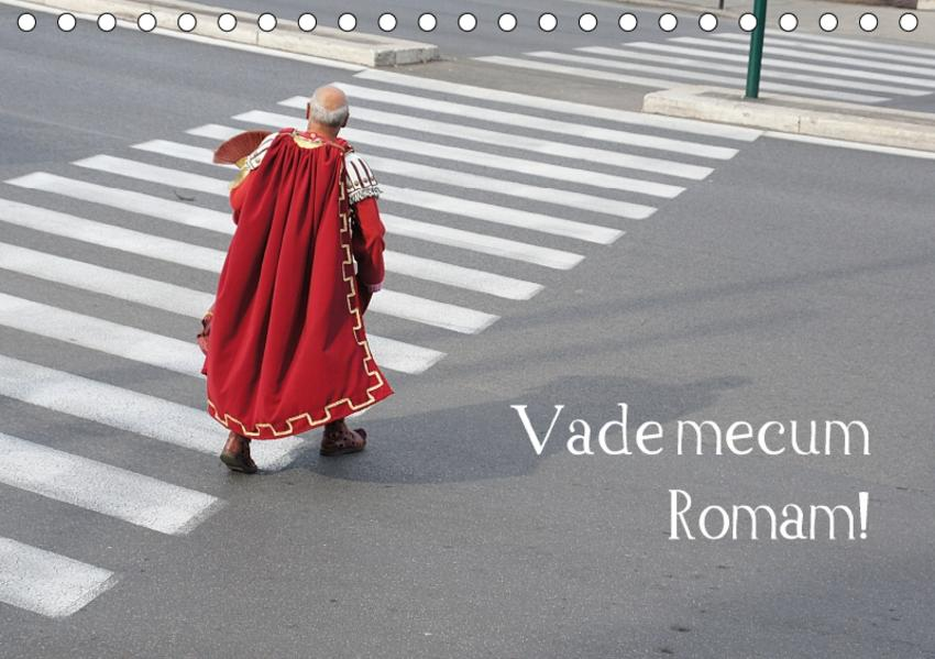 Vade mecum Romam - Geh mit mir nach Rom (Tischkalender 2017 DIN A5 quer) - Coverbild