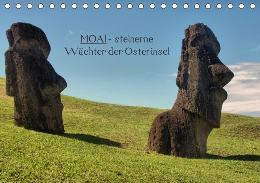 MOAI - steinerne Wächter der Osterinsel (Tischkalender 2017 DIN A5 quer) - Coverbild