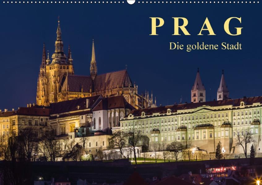 Prag - die goldene Stadt (Wandkalender 2017 DIN A2 quer) - Coverbild