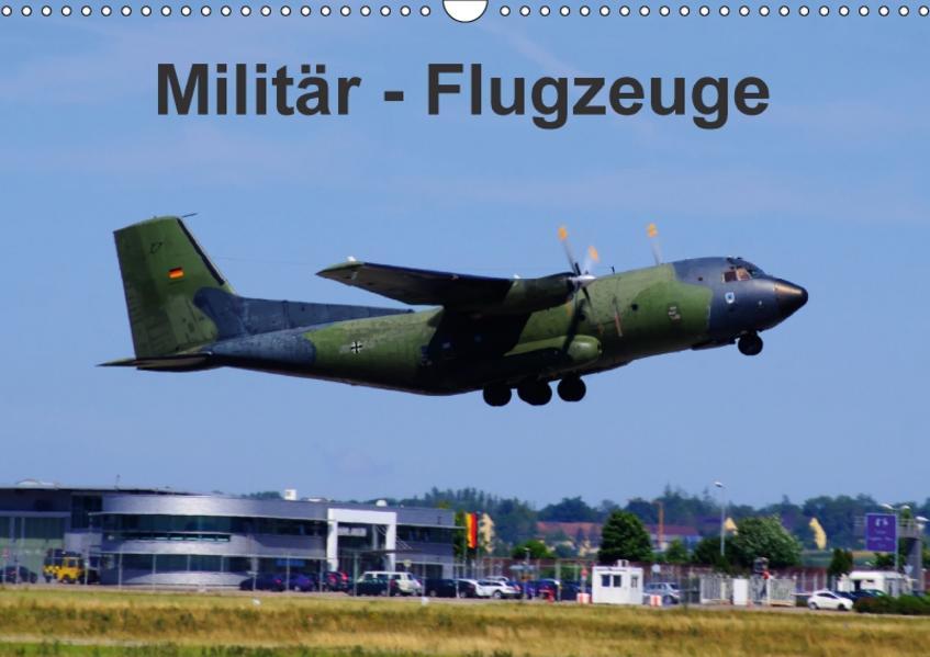 Militär - Flugzeuge (Wandkalender 2017 DIN A3 quer) - Coverbild