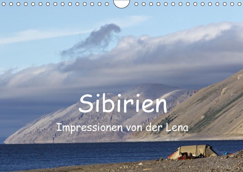 Sibirien- Impressionen von der Lena (Wandkalender 2017 DIN A4 quer) - Coverbild