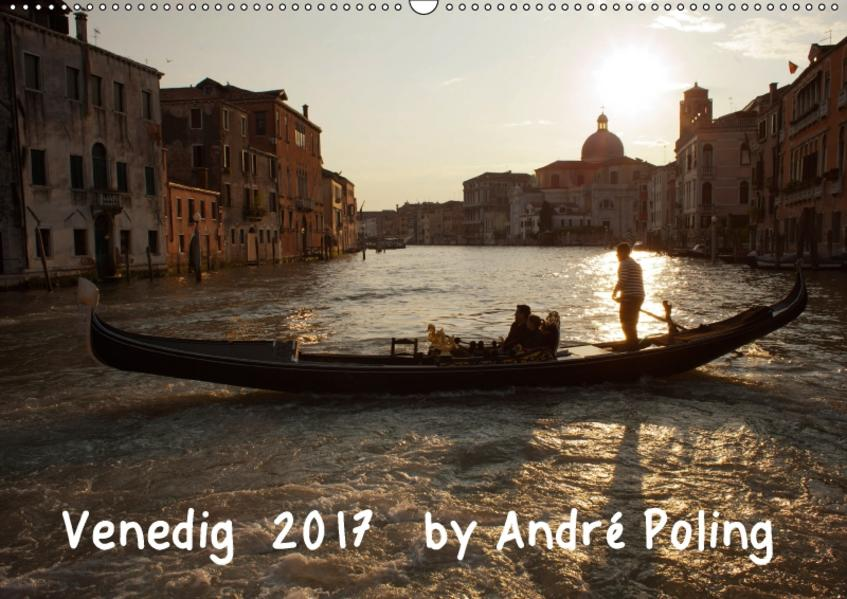 Venedig by André Poling (Wandkalender 2017 DIN A2 quer) - Coverbild