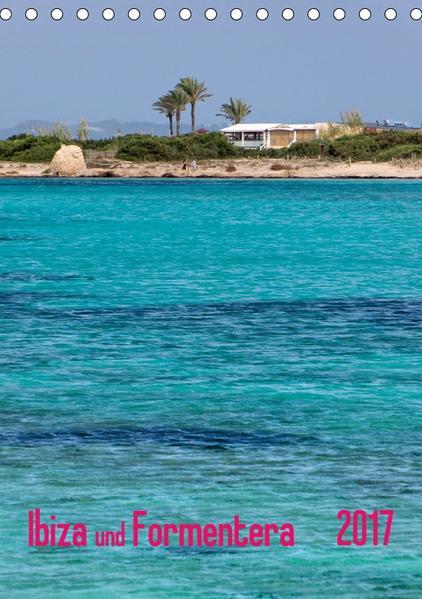 Ibiza und Formentera (Tischkalender 2017 DIN A5 hoch) - Coverbild