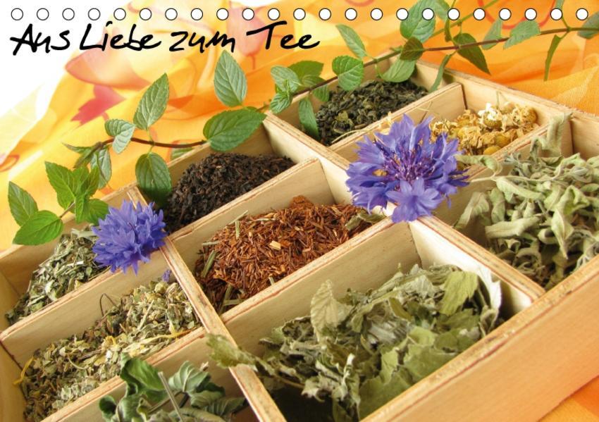 Aus Liebe zum Tee (Tischkalender 2017 DIN A5 quer) - Coverbild