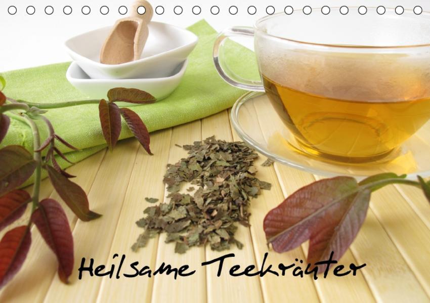 Heilsame Teekräuter (Tischkalender 2017 DIN A5 quer) - Coverbild