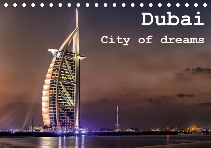 Dubai - City of dreams (Tischkalender 2017 DIN A5 quer) - Coverbild