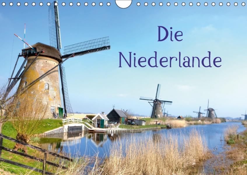 Die Niederlande (Wandkalender 2017 DIN A4 quer) - Coverbild