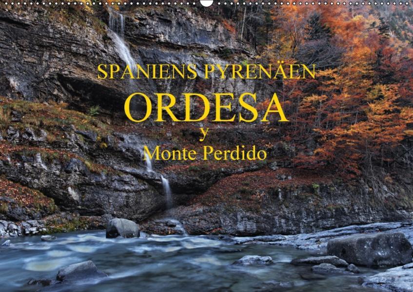 Spaniens Pyrenäen - Ordesa y Monte Perdido (Wandkalender 2017 DIN A2 quer) - Coverbild