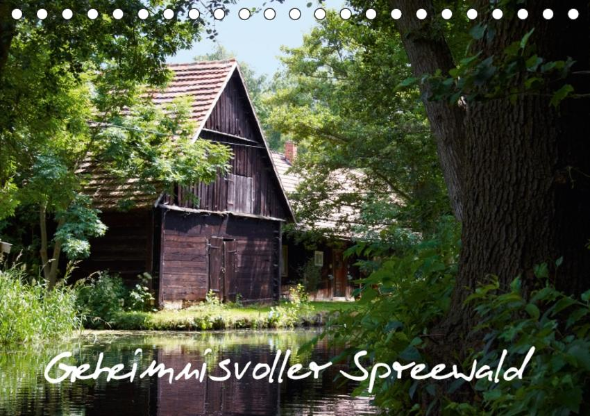 Geheimnisvoller Spreewald (Tischkalender 2017 DIN A5 quer) - Coverbild