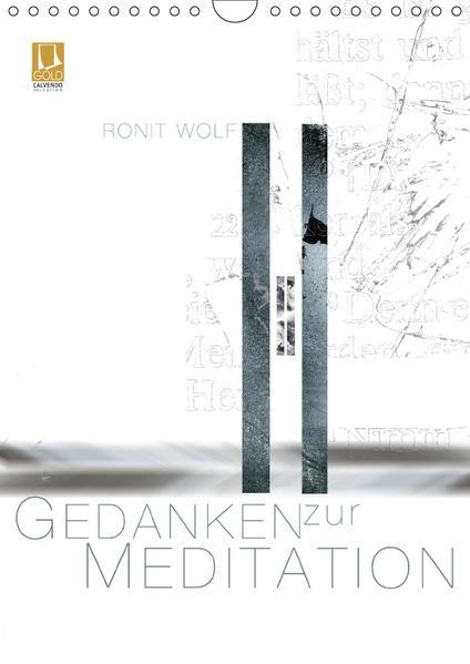 Gedanken zur Meditation (Wandkalender 2017 DIN A4 hoch) - Coverbild