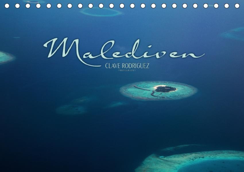 Malediven - Das Paradies im Indischen Ozean I (Tischkalender 2017 DIN A5 quer) - Coverbild