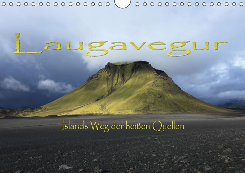 Laugavegur - Islands Weg der heißen Quellen (Wandkalender 2017 DIN A4 quer) - Coverbild
