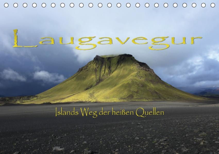 Laugavegur - Islands Weg der heißen Quellen (Tischkalender 2017 DIN A5 quer) - Coverbild