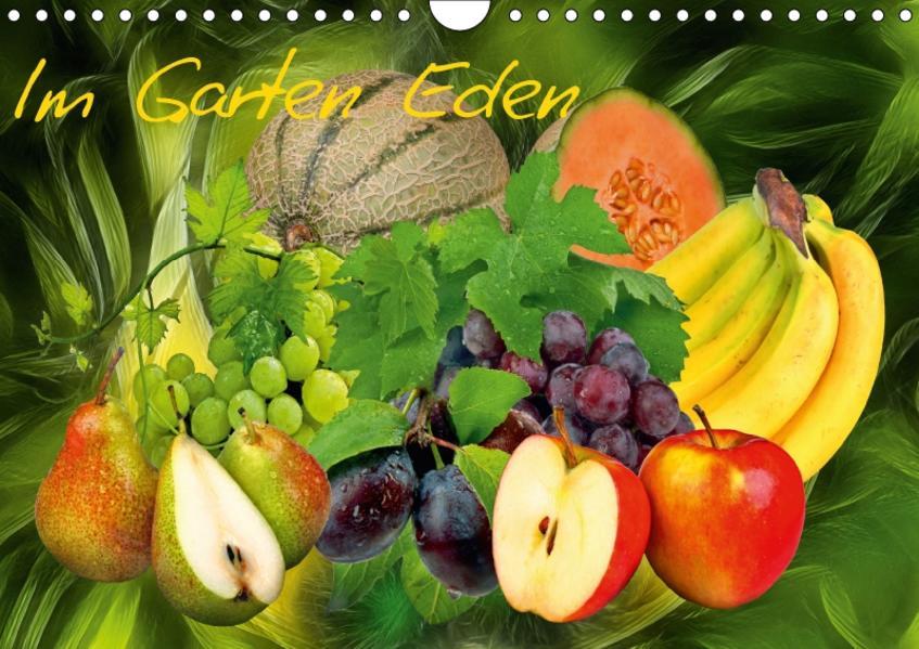 Im Garten Eden (Wandkalender 2017 DIN A4 quer) - Coverbild