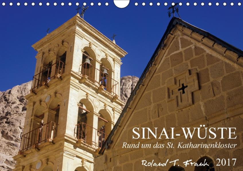 Sinai-Wüste, rund um das St. Katharinenkloster (Wandkalender 2017 DIN A4 quer) - Coverbild