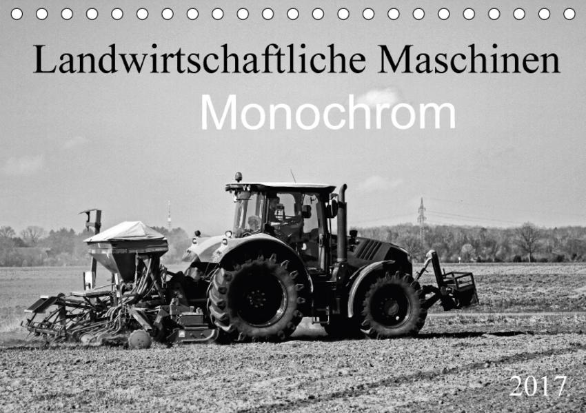 Landwirtschaftliche Maschinen Monochrom (Tischkalender 2017 DIN A5 quer) - Coverbild