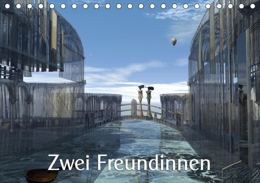 Zwei Freundinnen ICH-Version  (Tischkalender 2017 DIN A5 quer) - Coverbild
