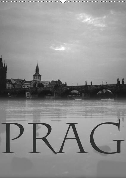 Prag - Praha - Prague (Wandkalender 2017 DIN A2 hoch) - Coverbild