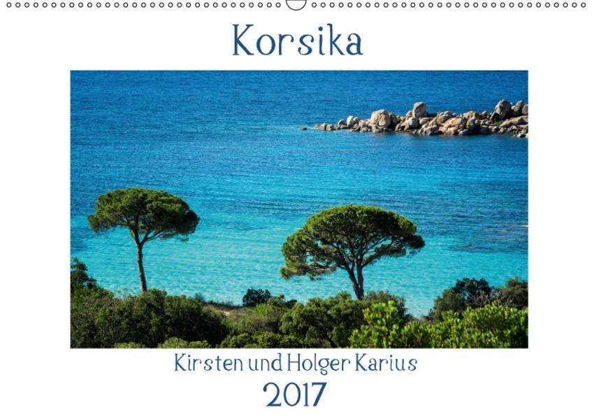 Korsika 2017 (Wandkalender 2017 DIN A2 quer) - Coverbild