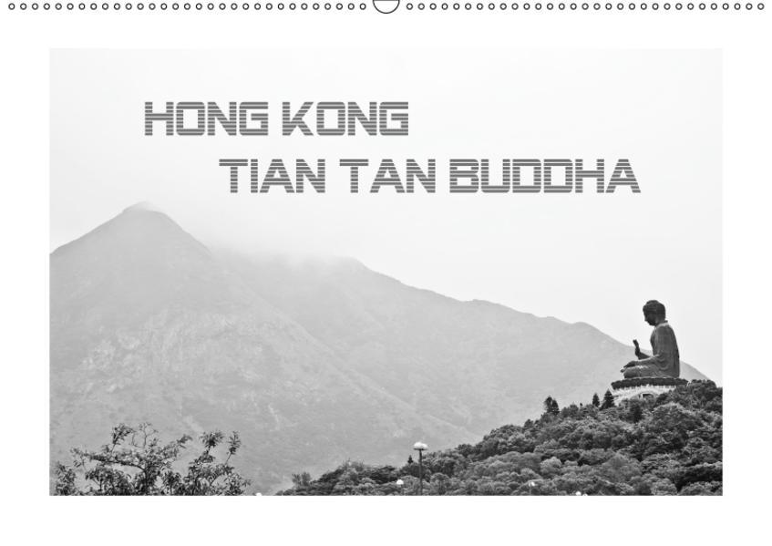 Hongkong - Tian Tan Buddha (Wandkalender 2017 DIN A2 quer) - Coverbild