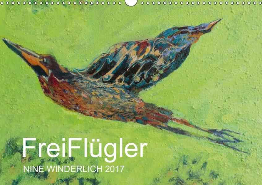 Nine Winderlich: FreiFlügler 2017 (Wandkalender 2017 DIN A3 quer) - Coverbild
