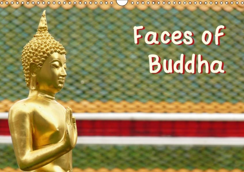 Faces of Buddha (Wandkalender 2017 DIN A3 quer) - Coverbild