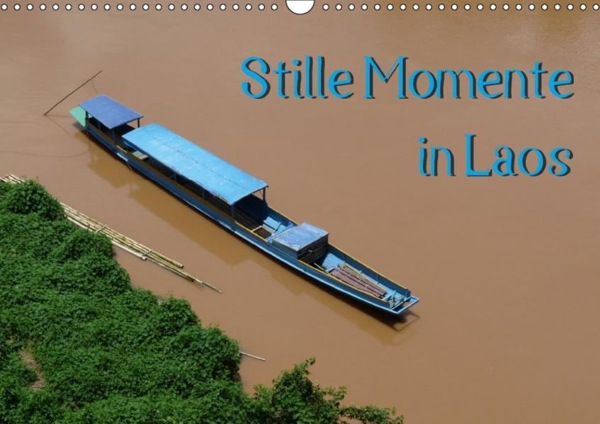 Stille Momente in Laos (Wandkalender 2017 DIN A3 quer) - Coverbild
