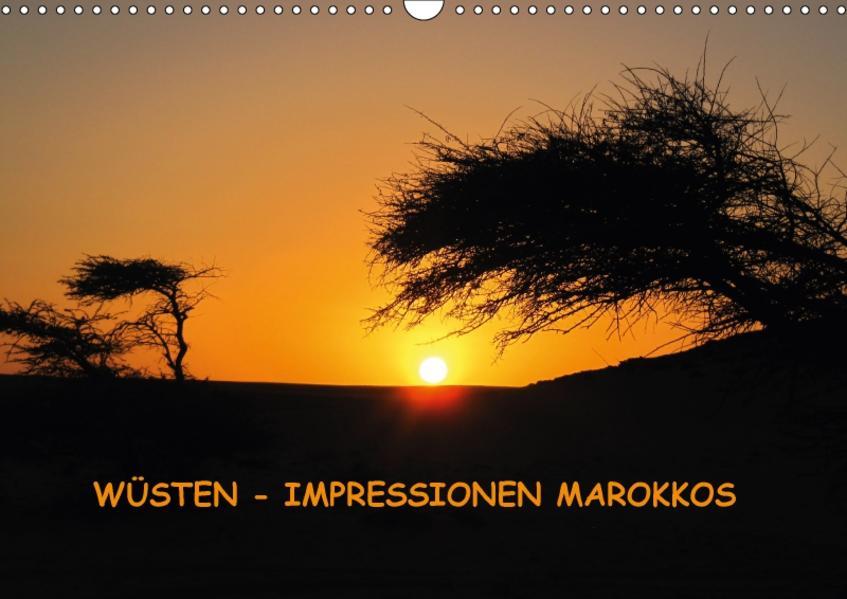 WÜSTEN - IMPRESSIONEN MAROKKOS (Wandkalender 2017 DIN A3 quer) - Coverbild