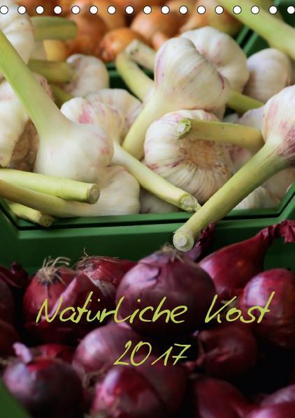 Natürliche Kost 2017 CH Version (Tischkalender 2017 DIN A5 hoch) - Coverbild