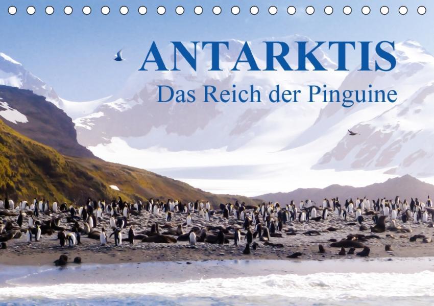 Antarktis - Das Reich der Pinguine CH-Version (Tischkalender 2017 DIN A5 quer) - Coverbild