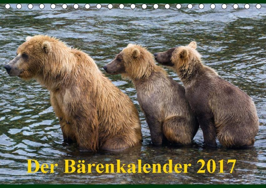 Der Bärenkalender 2017 CH-Version (Tischkalender 2017 DIN A5 quer) - Coverbild