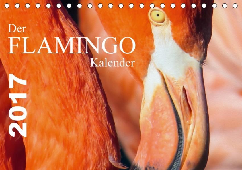 Der Flamingo Kalender CH-Version (Tischkalender 2017 DIN A5 quer) - Coverbild