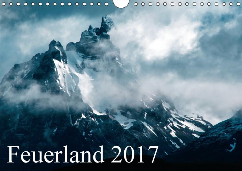 Feuerland CH-Version (Wandkalender 2017 DIN A4 quer) - Coverbild