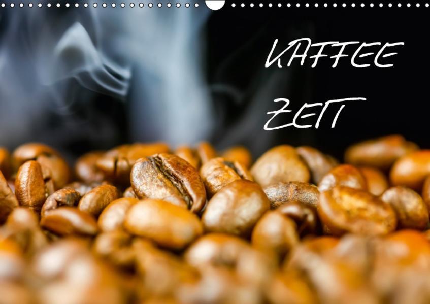 Kaffeezeit (Wandkalender 2017 DIN A3 quer) - Coverbild