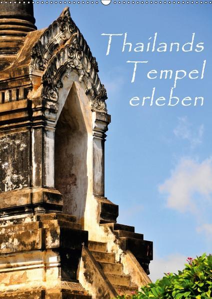 Thailands Tempel erleben (Wandkalender 2017 DIN A2 hoch) - Coverbild