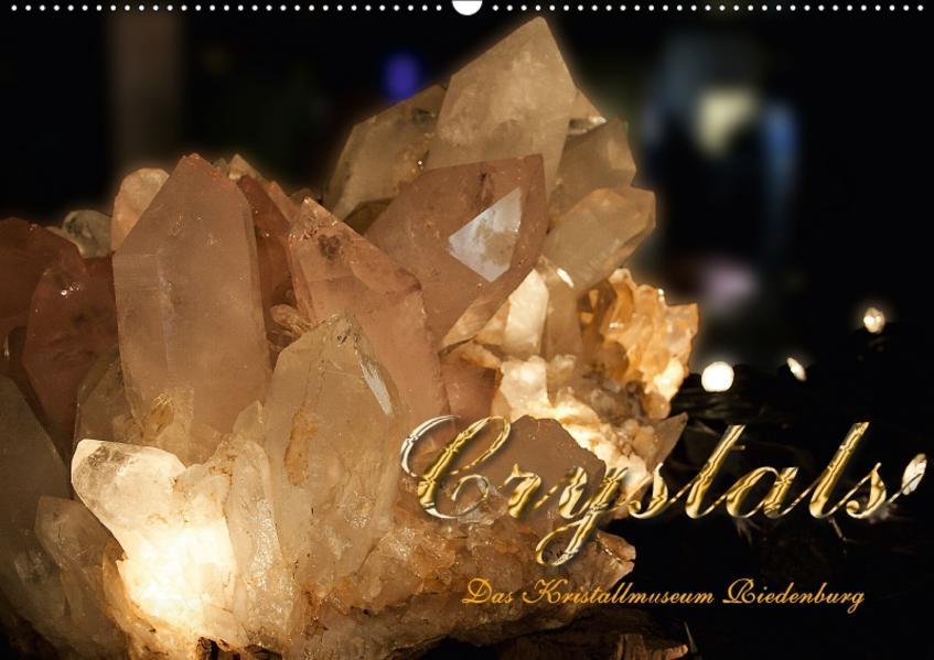 Crystals - Kristallmuseum Riedenburg (Wandkalender 2017 DIN A2 quer) - Coverbild