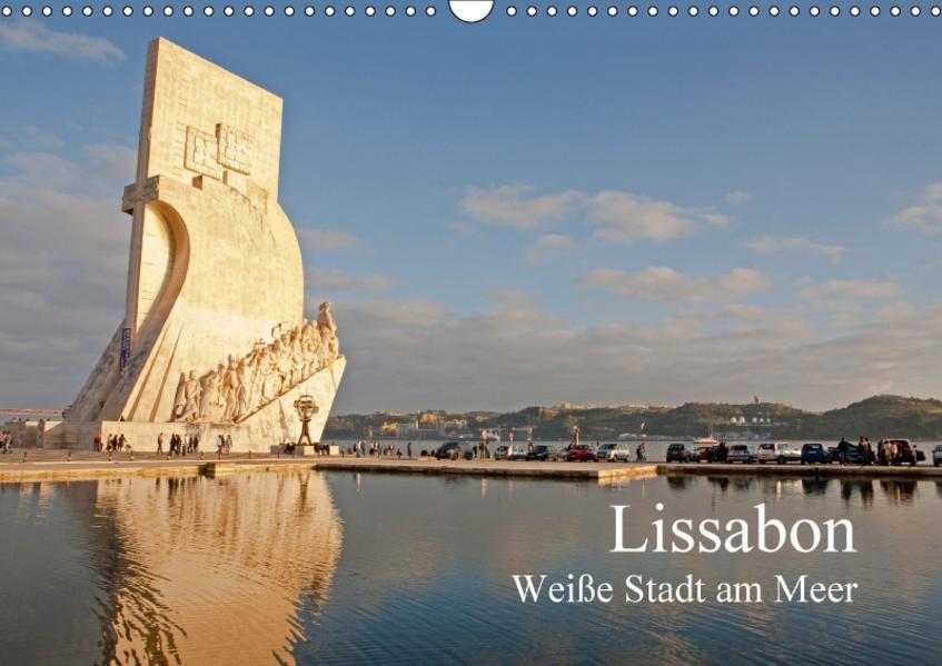 Lissabon - weiße Stadt am Meer (Wandkalender 2017 DIN A3 quer) - Coverbild