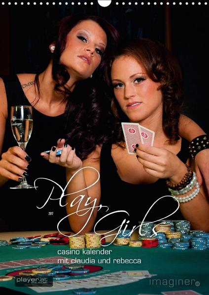 Play, Girls! Der Casino-KalenderAT-Version  (Wandkalender 2017 DIN A3 hoch) - Coverbild