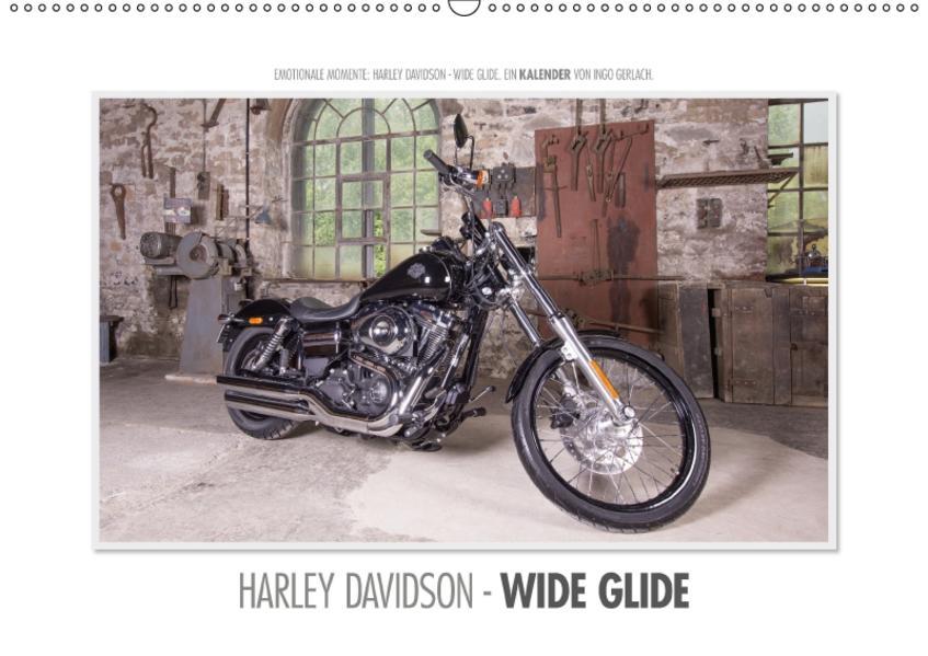 Emotionale Momente: Harley Davidson - Wide Glide (Wandkalender 2017 DIN A2 quer) - Coverbild