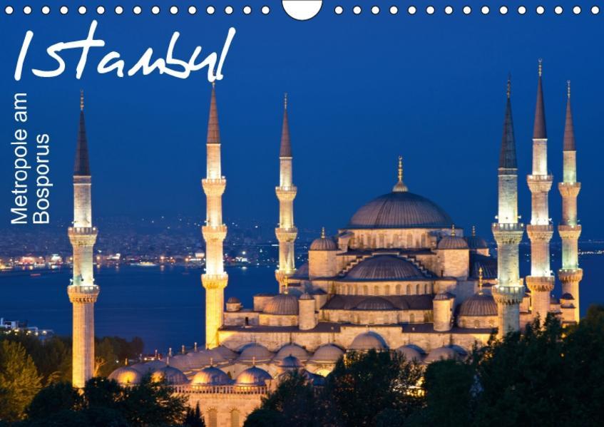 Istanbul - Metropole am Bosporus (Wandkalender 2017 DIN A4 quer) - Coverbild