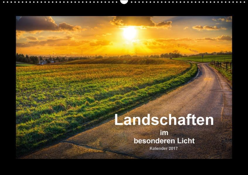 Landschaften im besonderen Licht (Wandkalender 2017 DIN A2 quer) - Coverbild