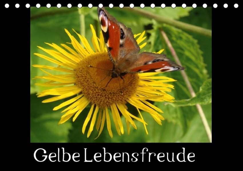 Gelbe Lebensfreude (Tischkalender 2017 DIN A5 quer) - Coverbild