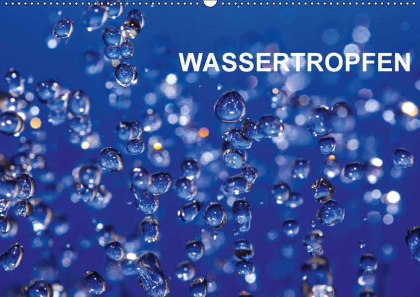 Wassertropfen (Wandkalender 2017 DIN A2 quer) - Coverbild